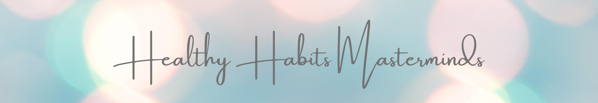 Healthy Habits Masterminds